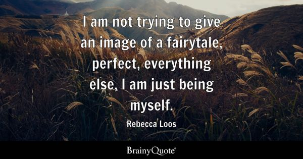 Being Myself Quotes Brainyquote