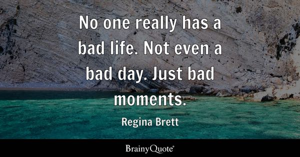 Bad Day Quotes Brainyquote