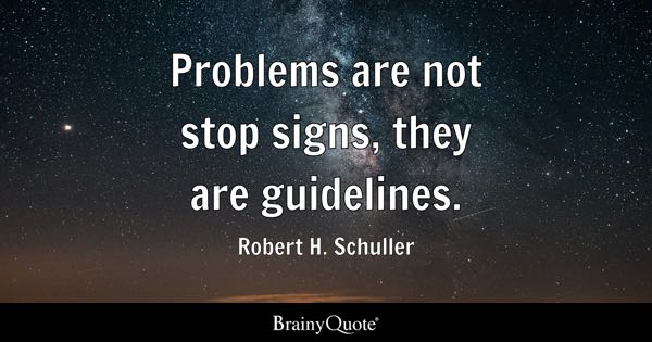Problems Quotes Brainyquote