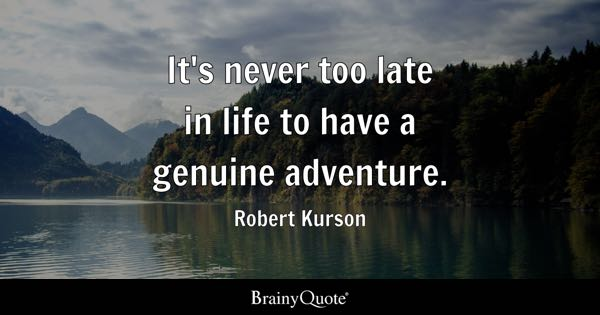 Late Quotes Inspiration Never Too Late Quotes  Brainyquote