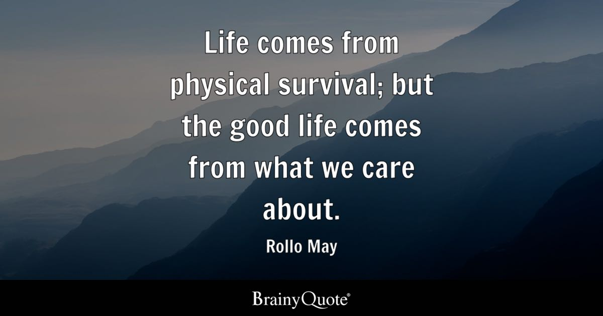 Survival Quotes Rollo May Quotes   BrainyQuote Survival Quotes