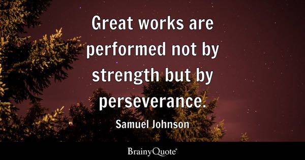 success requires perseverance essay Which is more important: hard work (yes) or talent (no  without the perseverance to ensure that helps one  talent is required for success as no matter how.