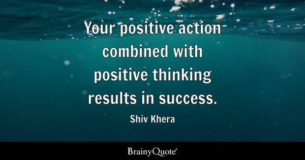 Positive Quotes - BrainyQuote