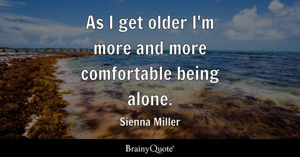 Being Alone Quotes Brainyquote