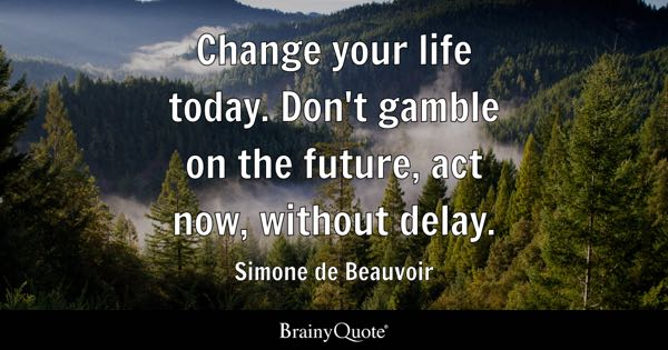Change Quotes BrainyQuote Simple Quotes About Change In Life