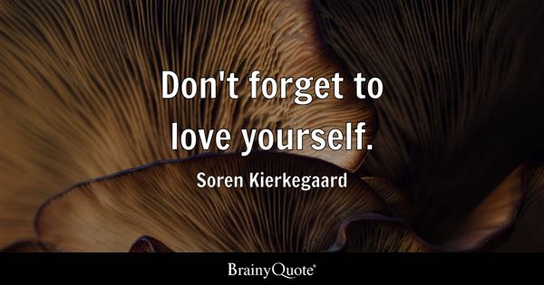 Love Yourself Quotes Brainyquote
