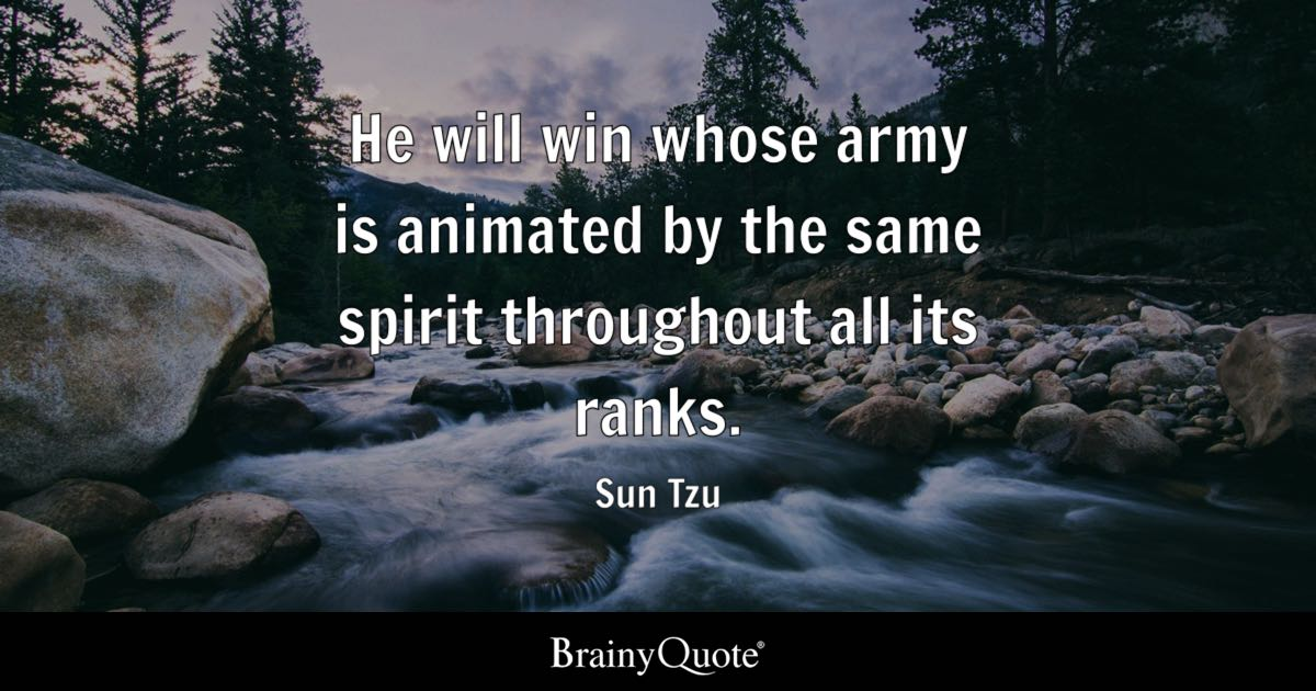 Messed Up Life Quotes: He Will Win Whose Army Is Animated By The Same