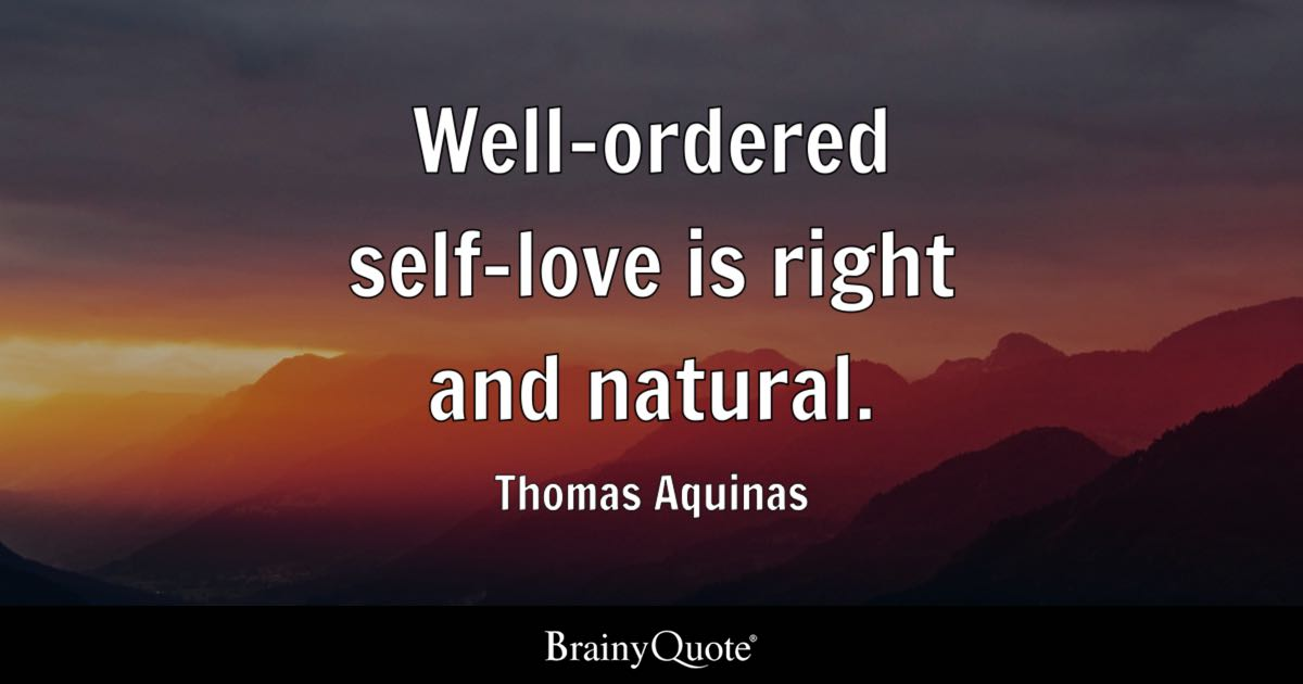 Natural Love Quotes Prepossessing Thomas Aquinas Quotes  Brainyquote