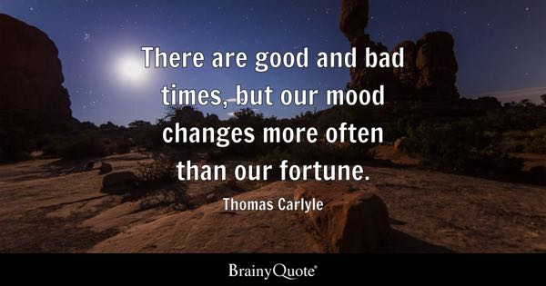 Good And Bad Quotes Brainyquote