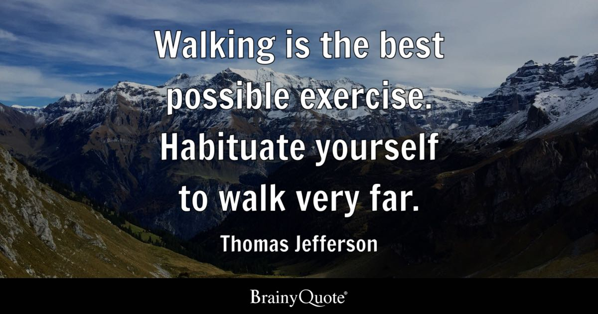 Walking Is The Best Possible Exercise Habituate Yourself