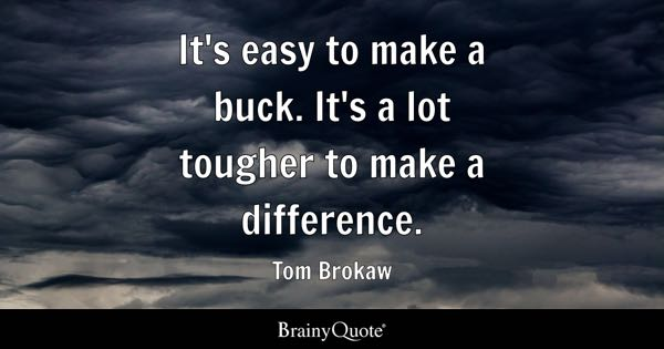 Make A Difference Quotes Brainyquote