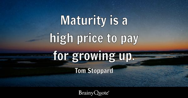 Maturity Quotes Simple Maturity Quotes  Brainyquote