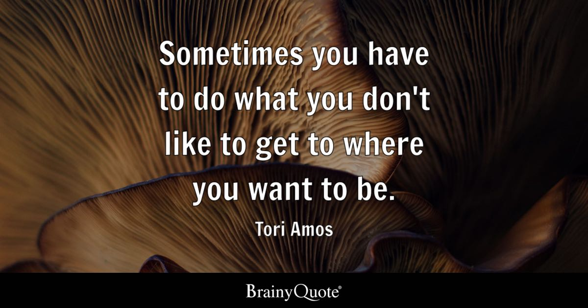 Tori Amos Sometimes You Have To Do What You Dont Like To