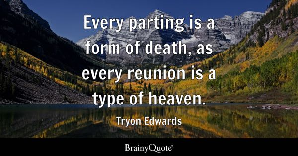 Reunion Quotes Brainyquote