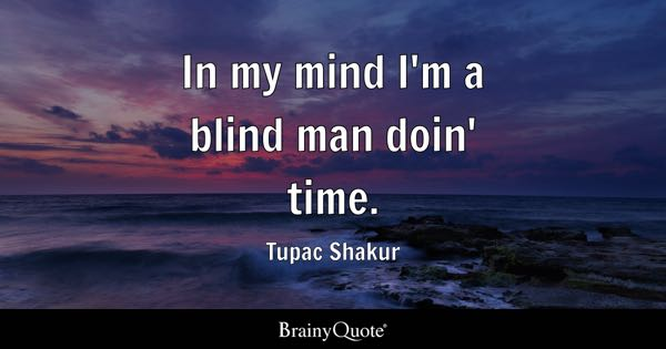 Blind Quotes Amazing Blind Quotes  Brainyquote