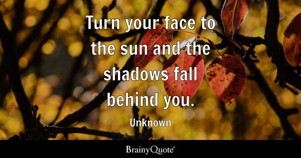 Shadows Quotes Brainyquote