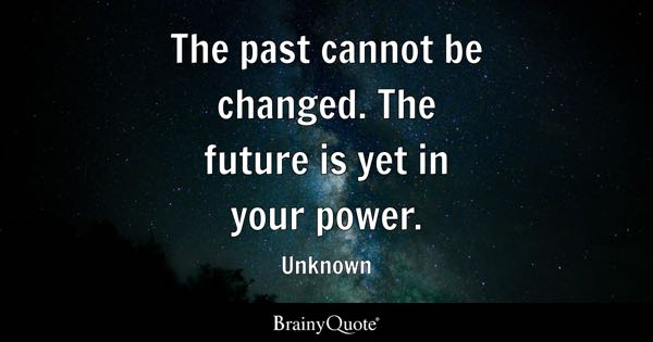 Past Quotes Brainyquote