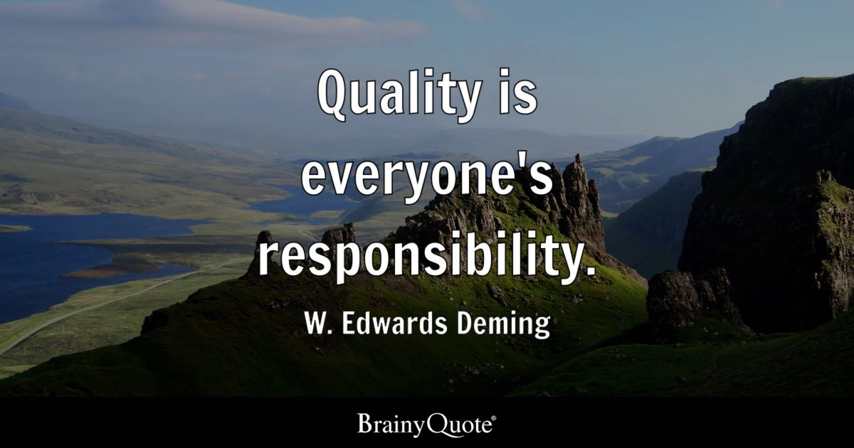 Quotes Quality Stunning Quality Is Everyone's Responsibility Wedwards Deming