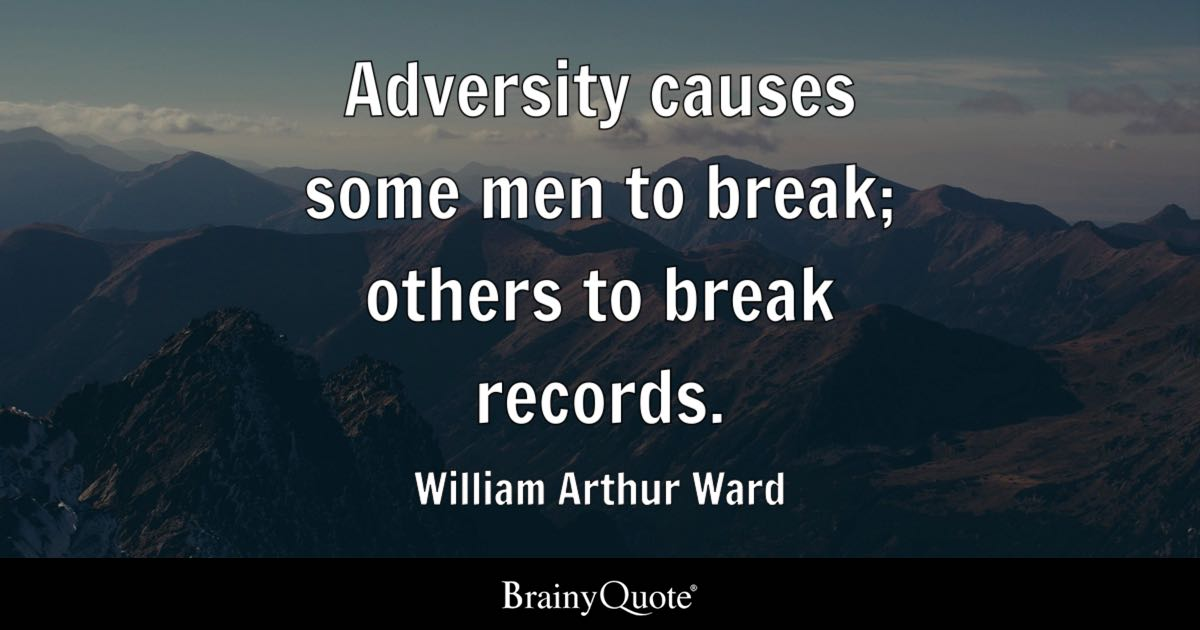 Adversity Quotes William Arthur Ward Quotes   BrainyQuote Adversity Quotes