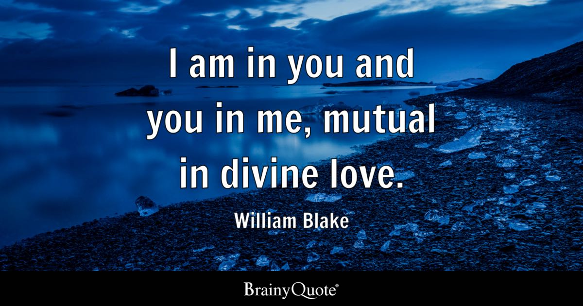Infinity Love Quotes Classy William Blake Quotes  Brainyquote