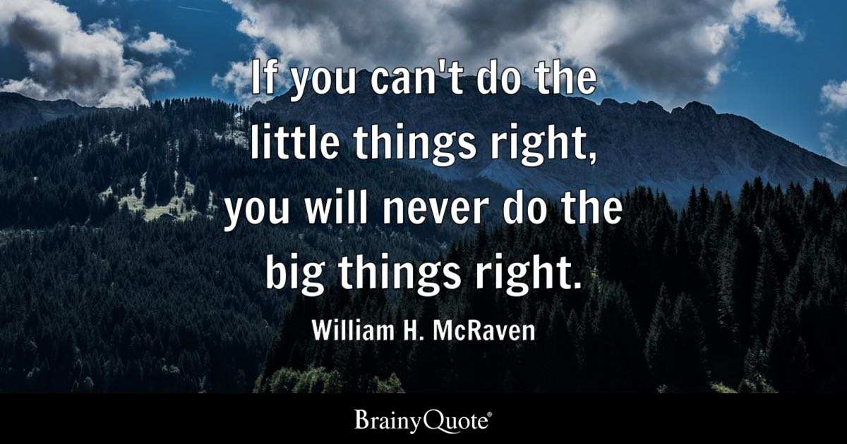 William H Mcraven If You Cant Do The Little Things