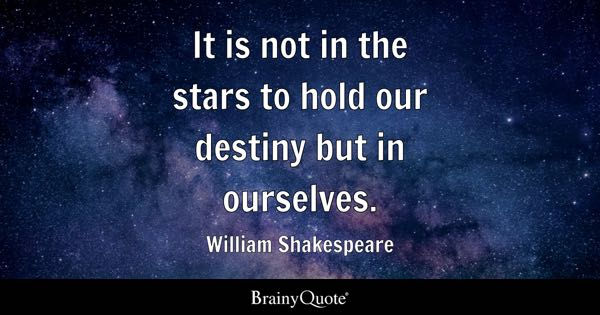 Destiny Quotes Brainyquote