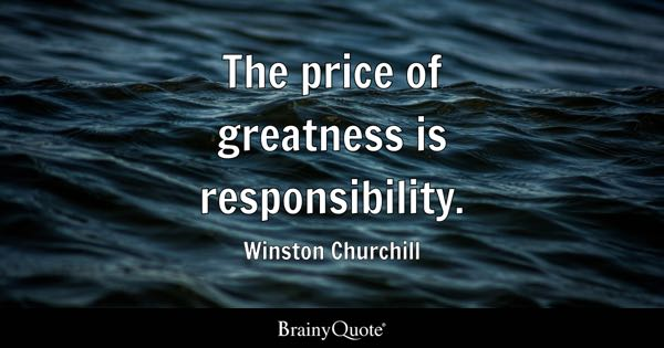 responsibility quotes brainyquote. Black Bedroom Furniture Sets. Home Design Ideas