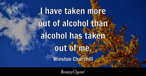 Quotes About Alcohol Amusing Alcohol Quotes  Brainyquote