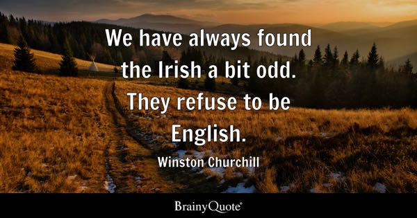 Irish Quotes BrainyQuote Adorable Famous Irish Quotes About Life