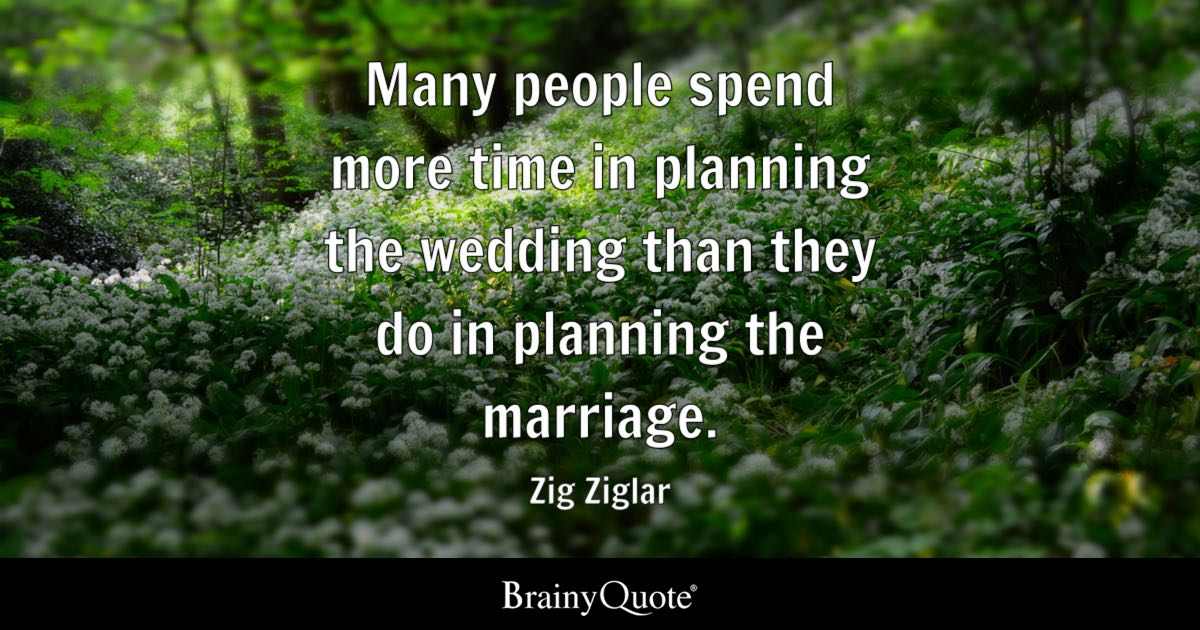 Zig Ziglar Many People Spend More Time In Planning The